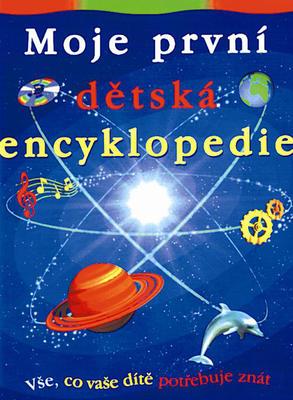 Obrázok Moje první dětská encyklopedie