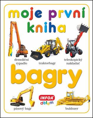 Obrázok Moje první kniha Bagry