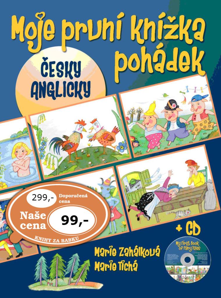 Moje první knížka pohádek + CD - Marie Zahálková