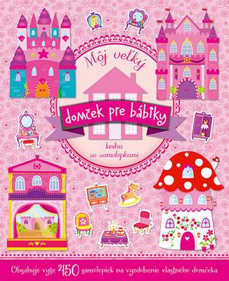 Obrázok Môj veľký domček pre bábiky Kniha so samolepkami
