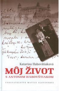Obrázok Môj život s Antonom Habovštiakom