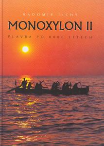 Obrázok Monoxylon II Plavba po 8000 l.