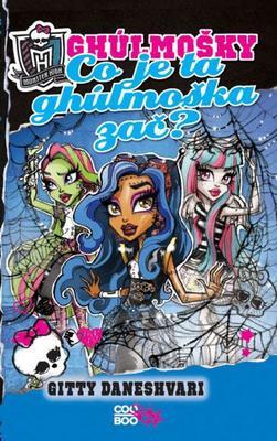 Obrázok Monster High Co je ta ghúlmoška zač?