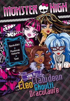 Obrázok Monster High Vše o Cleo, Clawdeen, Ghoulii, Draculauře