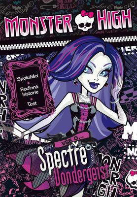 Obrázok Monster High Vše o Spectře Vondergeist