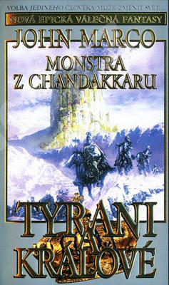 Obrázok Monstra z Chandakaru Tyrani a králové