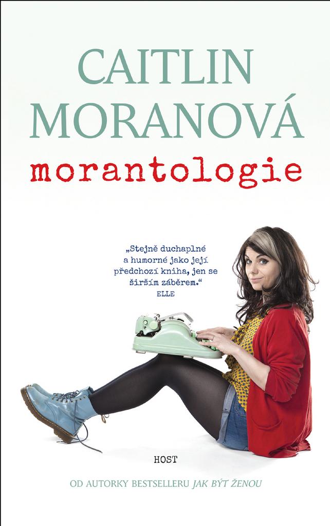 Morantologie - Caitlin Moranová