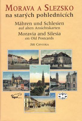 Morava a Slezsko na starých pohlednicích