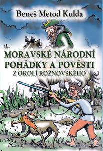 Obrázok Moravské národní pohádky a pověsti z okolí rožnovského