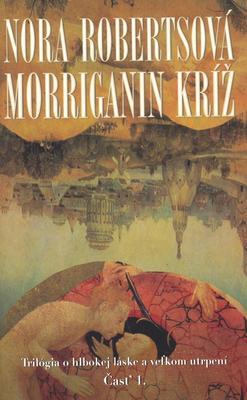 Obrázok Morriganin kríž Časť 1.