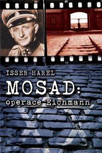 Obrázok Mosad: operace Eichmann