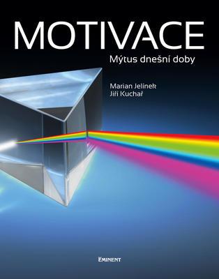 Obrázok Motivace Mýtus dnešní doby