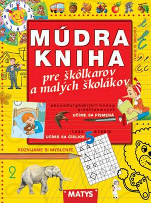 Obrázok Múdra kniha pre škôlkárov a malých školákov