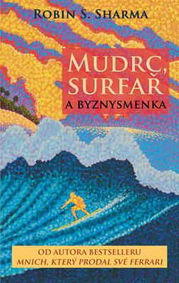 Obrázok Mudrc, surfař a byznysmenka