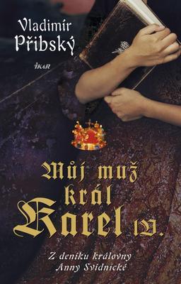 Obrázok Můj muž král Karel IV.