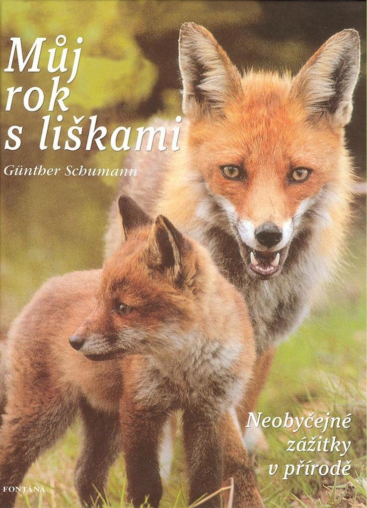 Můj rok s liškami - Günther Schumann