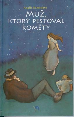 Obrázok Muž, ktorý pestoval kométy