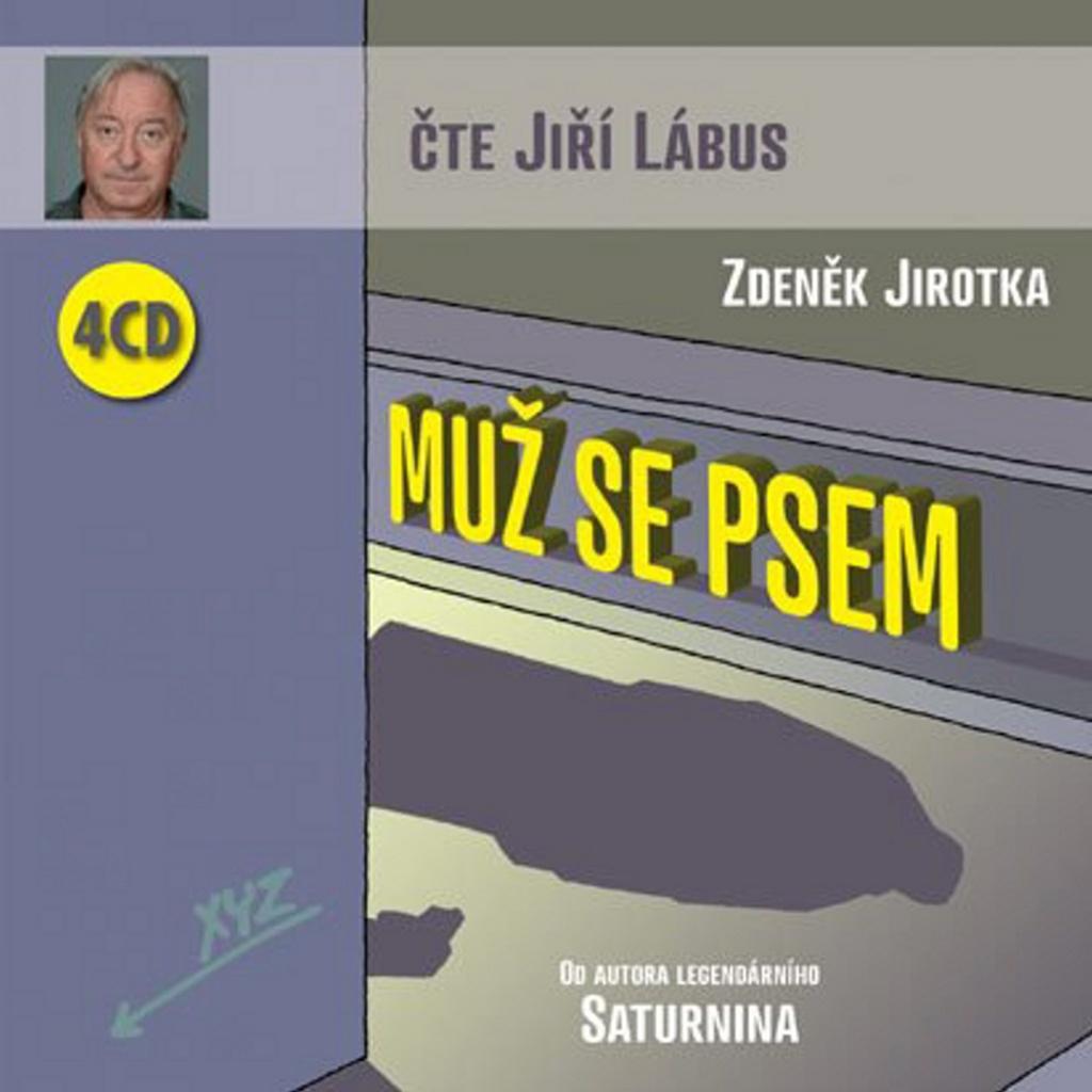 Muž se psem - Zdeněk Jirotka