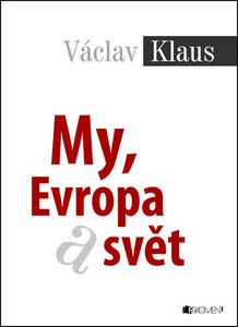 My, Evropa a svět (Václav Klaus)