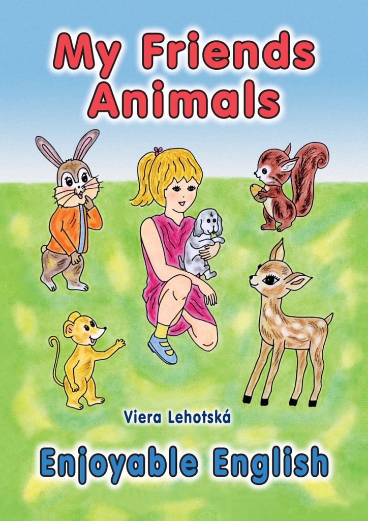 My Friends Animals - Viera Lehotská