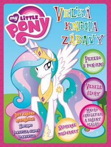Obrázok My Little Pony Veľká kniha zábavy