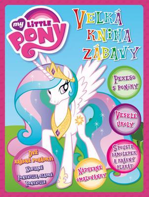 Obrázok My Little Pony Velká kniha zábavy