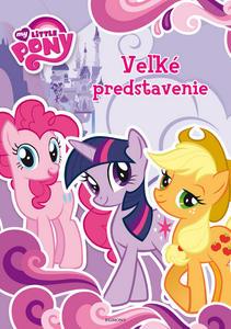 Obrázok My Little Pony Veľké predstavenie