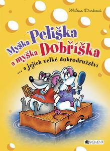 Obrázok Myška Peliška a myška Dobříška
