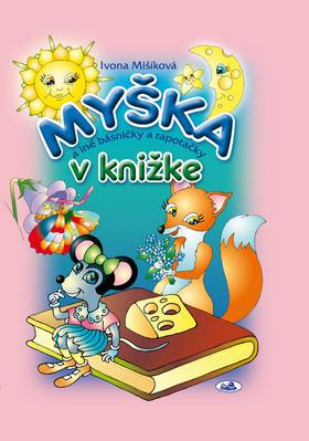 Obrázok Myška v knižke a iné básničky a rapotačky
