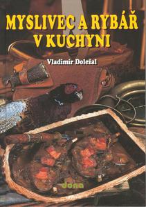 Obrázok Myslivec a rybář v kuchyni