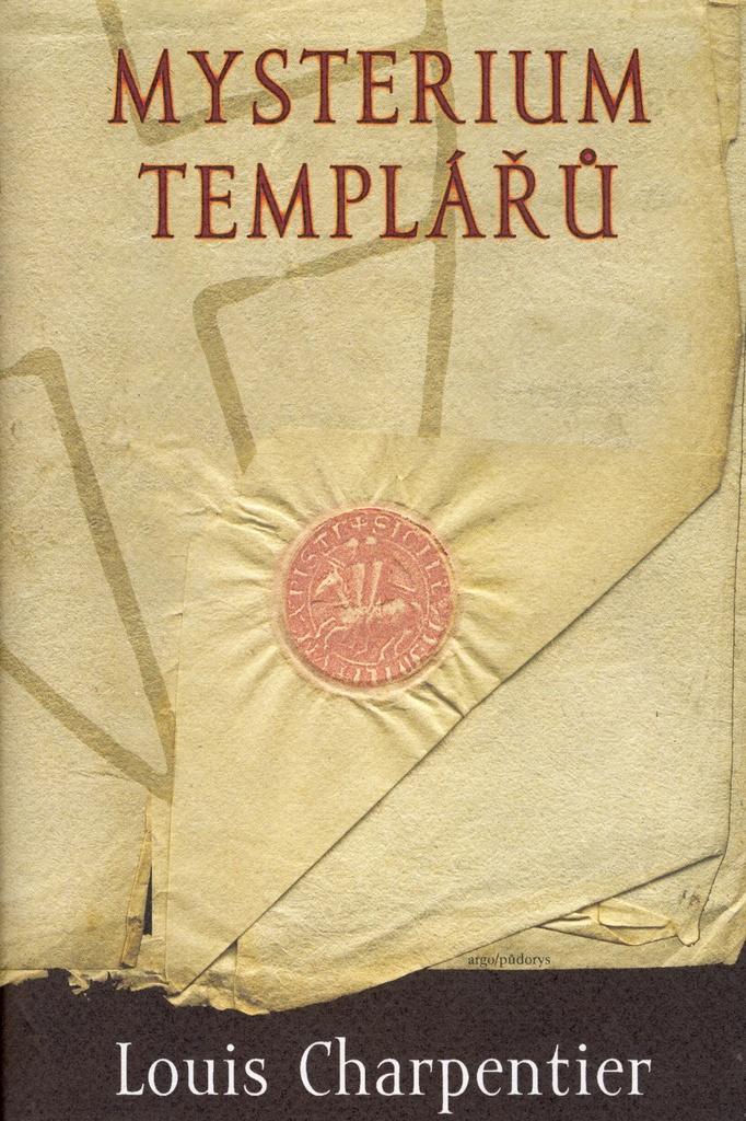 Mysterium templářů - Louis Charpentier