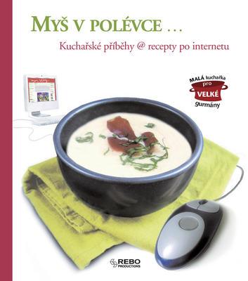 Obrázok Myš v polévce...