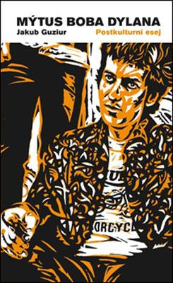 Obrázok Mýtus Boba Dylana