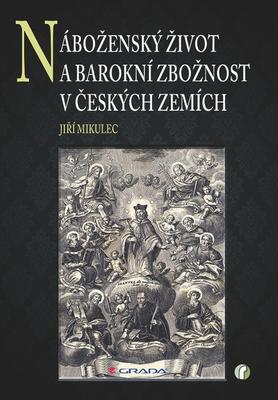 Obrázok Náboženský život a barokní zbožnost v českých zemích