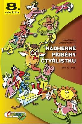 Nádherné příběhy čtyřlístku (8. velká kniha)