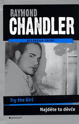 Najděte to děvče, Try the Girl