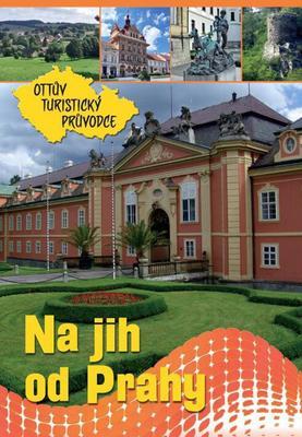 Obrázok Na jih od Prahy Ottův turistický průvodce