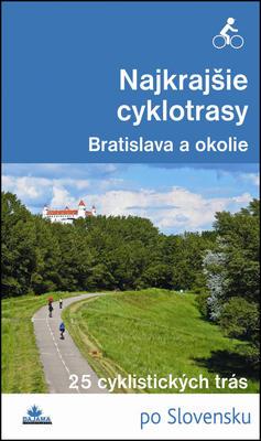 Obrázok Najkrajšie cyklotrasy Bratislava a okolie