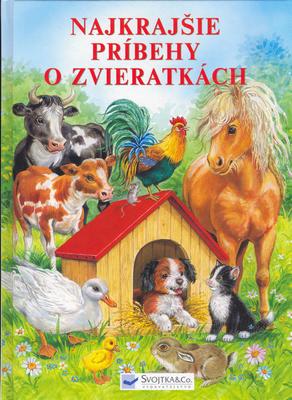 Obrázok Najkrajšie príbehy o zvieratkách