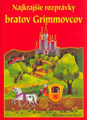 Obrázok Najkrajšie rozprávky bratov Grimmovcov