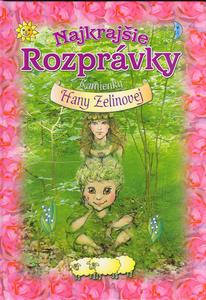 Obrázok Najkrajšie rozprávky Kamienky Hany Zelinovej
