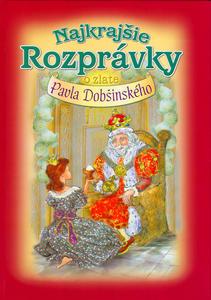 Obrázok Najkrajšie rozprávky o zlate Pavla Dobšinského