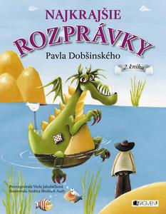 Obrázok Najkrajšie rozprávky Pavla Dobšinského (2. kniha)