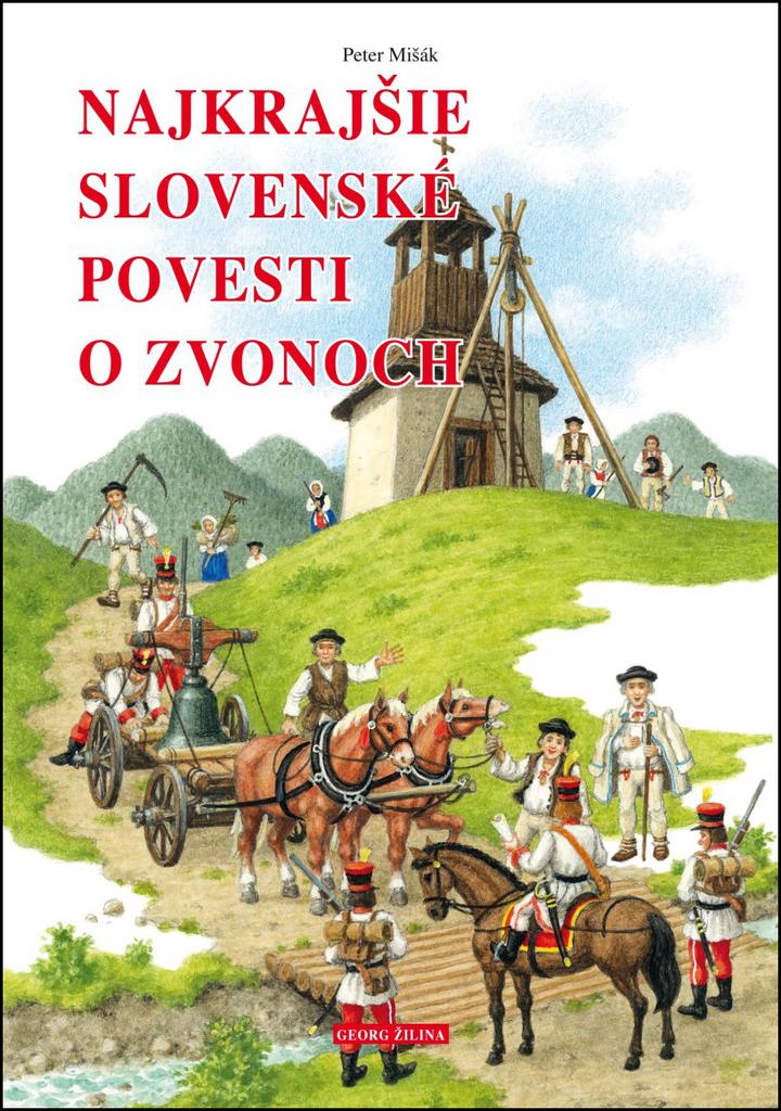 Najkrajšie slovenské povesti o zvonoch - Peter Mišák