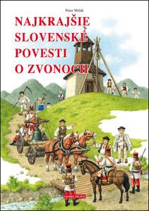 Obrázok Najkrajšie slovenské povesti o zvonoch