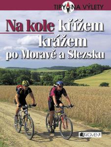 Obrázok Na kole křížem krážem po Moravě a Slezsku