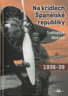 Obrázok Na křídlech Španělské republiky 1936-1939