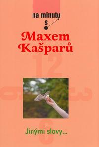 Obrázok Na minutu s Maxem Kašparem