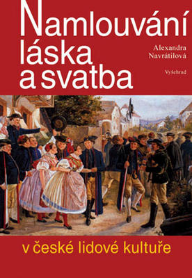Obrázok Namlouvání, láska a svatba v české lidové kultuře