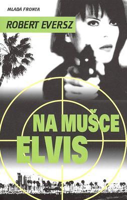 Obrázok Na mušce Elvis